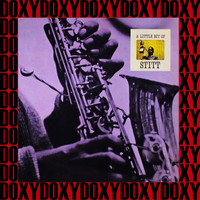 Sonny Stitt - A Little Bit Of Stitt (Remastered Version) (Doxy Collection)