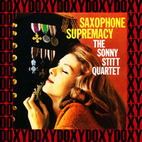 Sonny Stitt - Saxophone Supremacy (Remastered Version) (Doxy Collection)