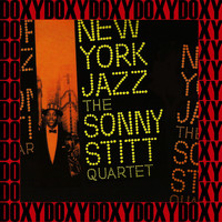 The Sonny Stitt Quartet - New York Jazz (Remastered Version) (Doxy Collection)