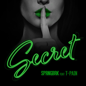 a1 - Secret (feat. T-Pain) (Explicit)