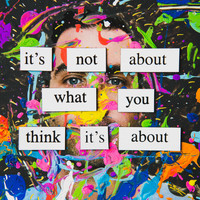 Dom Italiano - It's Not About What You Think It's About