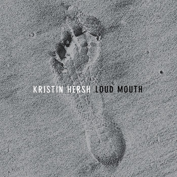 Kristin Hersh - Loud Mouth
