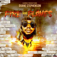Duane Stephenson - Fire & Flames - Single