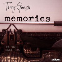 Terry Ganzie - Memories
