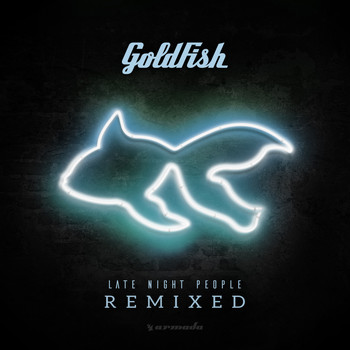 Goldfish - Late Night People (Remixed)