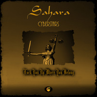 Sahara CyberStars - Lock You Up Where You Belong