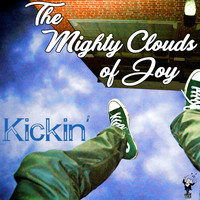 The Mighty Clouds Of Joy - Kickin'