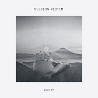 Session Victim - Dawn