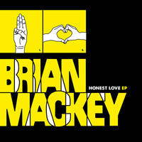 Brian Mackey - Honest Love EP (Explicit)
