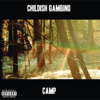 Childish Gambino - Camp (Explicit)