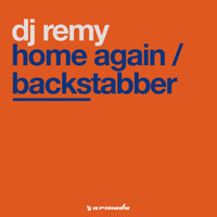 DJ Remy - Home Again / Backstabber