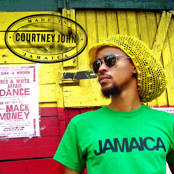 Courtney John - Made In Jamaica