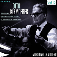 Otto Klemperer - Milestones of a Legend - Otto Klemperer, Vol. 10