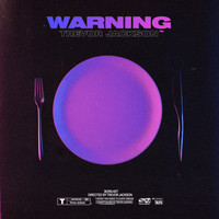 Trevor Jackson - Warning (Explicit)