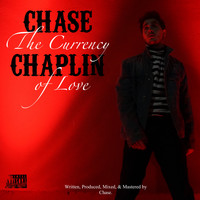 Chase - The Currency of Love (Explicit)