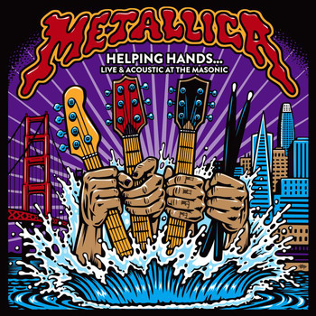 Metallica - Helping Hands…Live & Acoustic At The Masonic (Explicit)