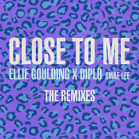 Ellie Goulding - Close To Me (Remixes)