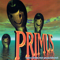 Primus - Tales From The Punchbowl (Explicit)