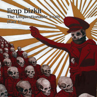 Limp Bizkit - The Unquestionable Truth