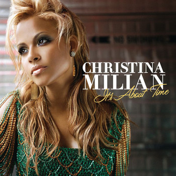 Christina Milian - It's About Time (Expanded Edition)