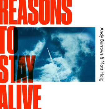 Andy Burrows - Reasons To Stay Alive