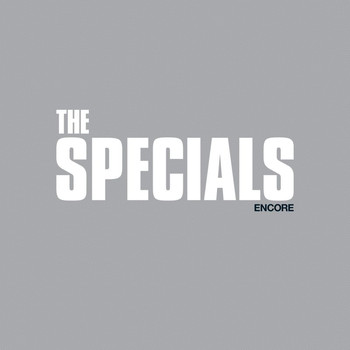 The Specials - Encore (Explicit)