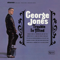 George Jones - Trouble In Mind