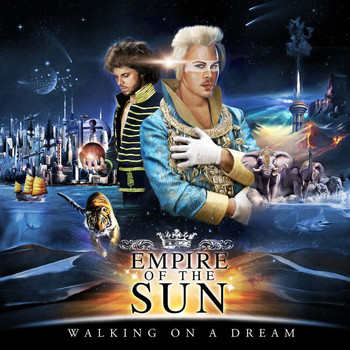 Empire Of The Sun - Walking On A Dream (10th Anniversary Edition)