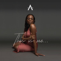 Alexis - This Is Me… (Explicit)