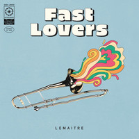 Lemaitre - Fast Lovers (Explicit)