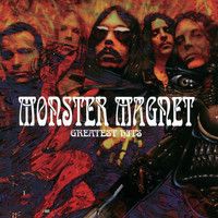 Monster Magnet - Greatest Hits (Explicit)