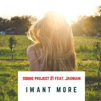 Sound Project 21 - I Want More