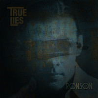 True Lies - Ronson