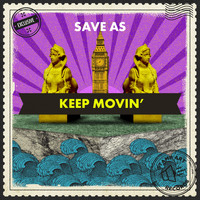 Save As - Keep Movin'