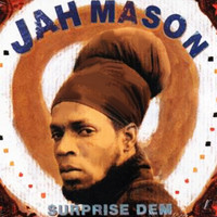 Jah Mason - Surprise Dem