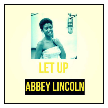 Abbey Lincoln - Let Up