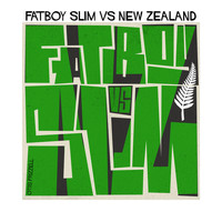 Fatboy Slim - Fatboy Slim vs. New Zealand (Explicit)