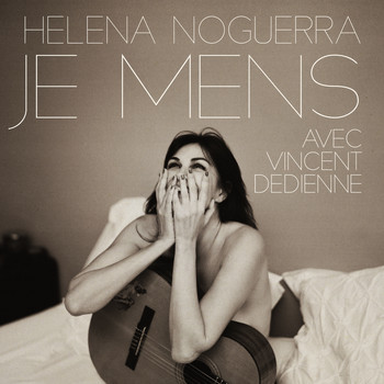 Helena Noguerra - Je mens (with Vincent Dedienne)