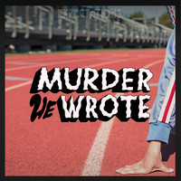 Murder He Wrote - Expectations - EP