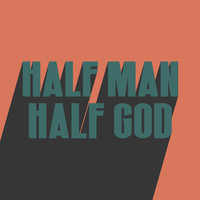 Don Broco - HALF MAN HALF GOD