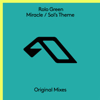 Rolo Green - Miracle / Sol's Theme
