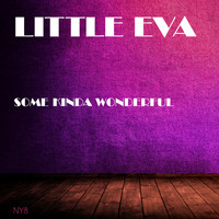 Little Eva - Some Kinda Wonderful