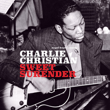 Charlie Christian - Sweet Surrender