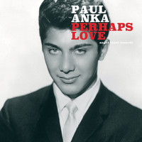 Paul Anka - Perhaps Love - Christmas Dreams