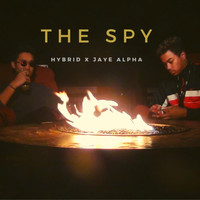 Hybrid - The Spy (feat. Jaye Alpha) (Explicit)