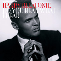 Harry Belafonte - Do You Hear What I Hear - Wonderful Christmas Time