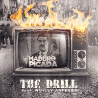 The Drill - Maduro en Picada (feat. Wuilly Arteaga)