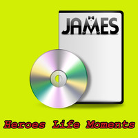 James - Heroes Life Moments