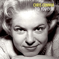 Chris Connor - Did You Ever