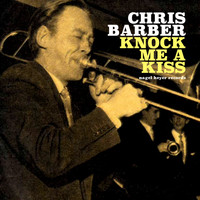 Chris Barber - Knock Me a Kiss (Live)